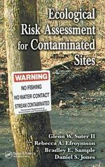 Ecological Risk Assessment for Contaminated Sites - Glenn W. Suter, II