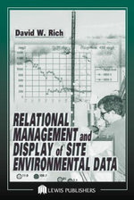Relational Management and Display of Site Environmental Data : v. 2 - David Rich