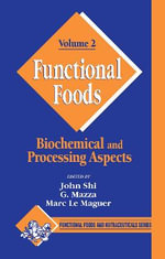 Functional Foods: v. 2 : Biochemical and Processing Aspects