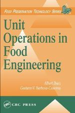 Unit Operations in Food Engineering : Microbial and Chemical Process Engineering of Sewer Networks - Albert Ibarz