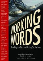Working Words : Punching the Clock and Kicking Out the Jams