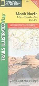 Moab North : Trails Illustrated Other Rec. Areas - National Geographic Maps