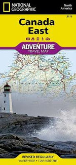 Canada East : Travel Maps International Adventure Map - National Geographic Maps
