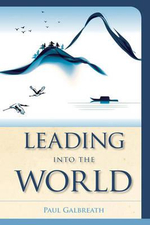 Leading Into the World - Paul Galbreath