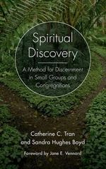 Spiritual Discovery : A Method for Discernment in Small Groups and Congregations - Catherine C. Tran