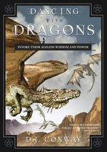 Dancing with Dragons - Deanna J. Conway