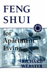Feng Shui for Apartment Living : Feng Shui Ser. - Richard Webster
