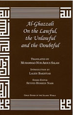 Al-Ghazzali on the Lawful, the Unlawful and the Doubtful - Muhammad Al-Ghazzali
