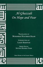 Al-Ghazzali on Hope and Fear - Muhammad Al-Ghazzali