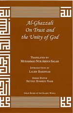 Al-Ghazzali on Trust and the Unity of God - Muhammad Al-Ghazzali
