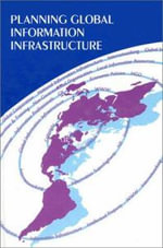 Planning Global Information Infrastructure