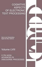 Cognitive Aspects of Electronic Text Processing : Developments in Clinical Psychology - Herre van Oostendorp
