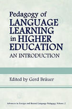 Pedagogy of Language Learning in Higher Education : An Introduction : An Introduction