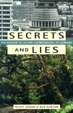 Secrets and Lies : The Anatomy of an Anti-Environmental Pr Campaign - Nicky Hager