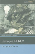 Thoughts of Sorts - Georges Perec