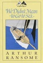 We Didn't Mean to Go to Sea : Godine Storyteller - Arthur Ransome