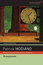 Honeymoon - Patrick Modiano
