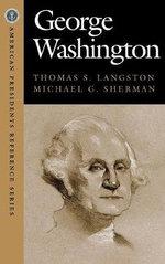 George Washington - Thomas S. Langston