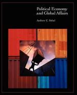 Political Economy and Global Affairs - Andrew Carl Sobel