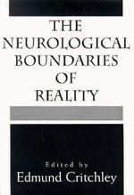 The Neurological Boundaries of Reality : The Meaning of Despair