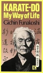 Karate-Do : My Way of Life - Gichin Funakoshi