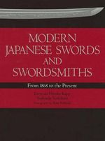 Modern Japanese Swords and Swordsmiths - Leon Kapp