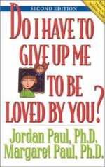Do I Have to Give Up ME to be Loved by You? - Paul Jordan