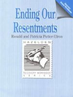 Ending Our Resentments : Workbook - Ronald T. Potter-Efron