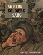 And the Soldiers Sang - J Patrick Lewis