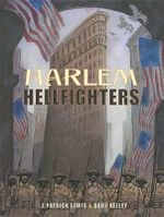Harlem Hellfighters - J Patrick Lewis
