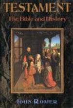Testament : The Bible and History - John Romer