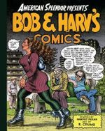 Bob and Harv's Comics : Bob & Harv's Comics - Harvey Pekar