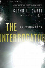 The Interrogator : An Education - Glenn Carle