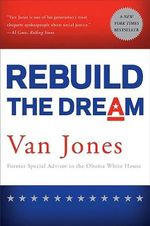 Rebuild the Dream : A Conceptual Framework for Liberation - Van Jones
