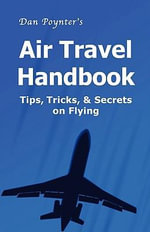 Dan Poynter's Air Travel Handbook : An American's Journey - Dan Poynter