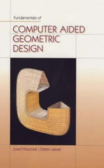 Fundamentals of Computer-Aided Geometric Design : For Preparing Your 2010 Tax Return - Josef Hoschek