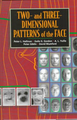 Two- and Three-dimensional Patterns of the Face : The Vision of Felix Klein - Peter W. Hallinan