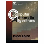 Computer Arithmetic Algorithms : Second Edition - Israel Koren
