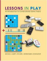 Lessons in Play : An Introduction to Combinatorial Game Theory - Michael H. Albert