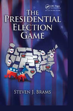 The Presidential Election Game - Steven J. Brams