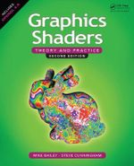 Graphics Shaders : Theory and Practice - Mike Bailey