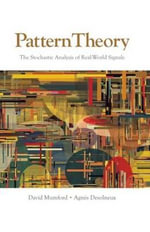 Pattern Theory : The Stochastic Analysis of Real-World Signals - David Mumford