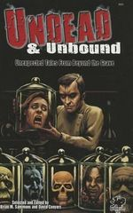Undead & Unbound : Unexpected Tales from Beyond the Grave - C J Henderson