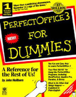 PerfectOffice 3 For Dummies - John Heilborn