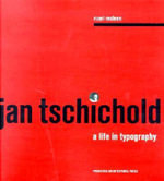 Jan Tschichold : A Life in Typography - Ruari McLean