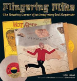 Mingering Mike : The Amazing Career of an Imaginary Soul Superstar - Dori Hader