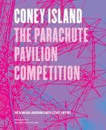Coney Island : The Parachute Pavilion Competition - Zoe Ryan