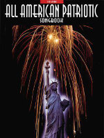 All-American Patriotic Songbook : Voice, Piano, Guitar