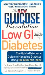 The New Glucose Revolution Low GI Guide to Diabetes :  The Only Authoritative Guide to Managing Diabetes Using the Glycemic Index - Jennie Brand-Miller