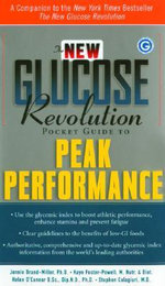 The New Glucose Revolution Pocket Guide to Peak Performance : The Definitive Science-based Weight Loss Plan - Jennie Brand-Miller